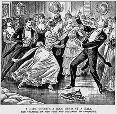 In 1898, the Illustrated Police News reported that a woman had shot a man 'for treading on her foot and declining to apologise'.