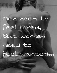 """It should be said """"But women need to feel needed""""."""