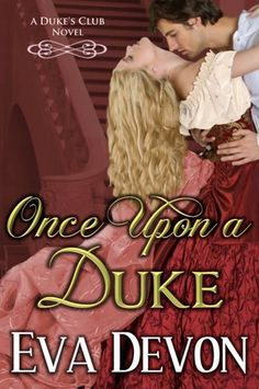 Once Upon a Duke (Duke's Club, #1)