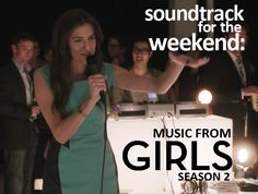 #Soundtrack for the Weekend: Music from HBO's GIRLS (Season 2)