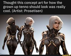 Thought this concept art for how the grown up tenno should look was really cool. Female Character Design, Character Concept, Character Art, Concept Art, Fantasy Characters, Female Characters, Warframe Tenno, Warframe Art, Ex Machina