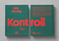 Kontroll – Immortal book design for rising communication star Erik Modig by Snask. Editorial Design Inspiration, Design Editorial, Editorial Layout, Graphic Design Inspiration, Design Blog, Layout Design, Print Design, Cv Curriculum, Buch Design