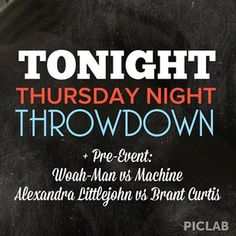 TONIGHT - @losangelestnt round 4 - 6063 W Sunset Blvd. Pre-Event featuring @Alexandra LittleJohn vs @Brant Curtis - Don't forget, this throwdown is at the new Commissary on Sunset at Siren Studios