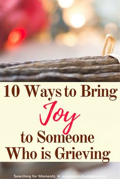 When someone we love is grieving, we often feel at a loss as to how to help. After suffering deep grief herself and then authoring several books on grief, Kathe Wunnenberg gives us 10 Ways to Bring Joy to Someone Who is Grieving by Kathe Wunnenberg for Lo Christian Living, Christian Faith, Christian Women, Christian Messages, Christian Marriage, Grieving Friend, Grieving Gifts, Grieving Quotes, Grief Support