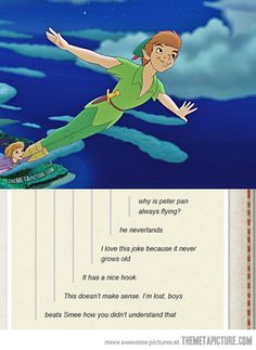 Why is Peter Pan always flying?