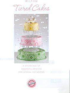 Wilton Tiered Cakes - nimportequoi Feg - Picasa Web Album