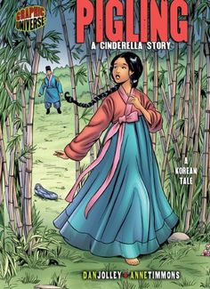 Pigling: A Cinderella Story [A Korean Tale] (Graphic Myths and Legends):Amazon:Kindle Store
