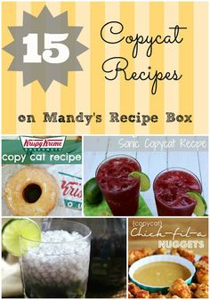 15 #Copycat Recipes on Mandy's Recipe Box.