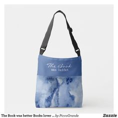 The Book was better Books lover Reader artsy blue Crossbody Bag Aesthetic Bags, Blue Aesthetic, Better Books, Pouch Bag, Pouches, Gifts For Readers, Book Lovers, The Book, Artsy