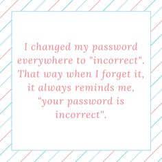 Haha! This is a great way to keep track of your wifi password. www.mitchcarpenter.com