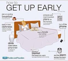 How to Get Up Early....I'm a night owl so not going to do this unless I do have to do something important, but good tips for how to have a good night sleep :)