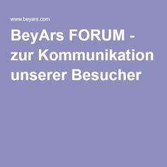 BeyArs FORUM - zur Kommunikation unserer Besucher Ring Verlobung, Engagement Ring, Communication