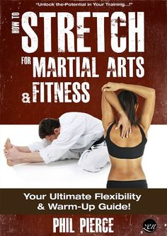 OUTCOFFEE.COM How to Stretch for Martial Arts and Fitness: Your Ultimate Flexibility and Warm Up Guide!