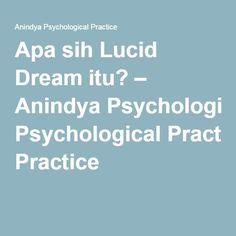 Apa sih Lucid Dream itu? – Anindya Psychological Practice