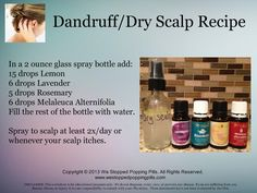 Dandruff / Dry Scalp Recipe - It has soothed my itchy scalp. I'll do this with a drop of Melrose in my shampoo. Hopefully it will all be cleared up in a couple days! https://www.youngliving.com/signup/?isoCountryCode=US&sponsorid=1483174&enrollerid=1483174