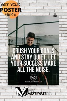 Crush your goals and stay quit. Let your success make all the noise. Measured in inches x cm x cm) x cm x cm) Business Motivational Quotes, Motivational Posters, Success Quotes, Life Quotes, Inspirational Quotes, Wall Posters, Entrepreneur Inspiration, Poster Making, How To Stay Motivated