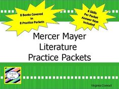 If your students like the Mercer Mayer books, this set of practice packets are sure to be a hit!  These 8 books are covered in separate practice pacekts:Just Me and My MomJust Me and My DadJust Me and My GrandmaJust Me and My GrandpaThe New BabyJust Me and My Little SisterBaby Sister Says NoBye-Bye, Mom and DadEach packet covers the same skills in the same formats.