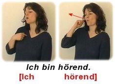 Ich bin hörend. Sign Language, Learning, Languages, German, College, Hacks, Mood, Education, Autism