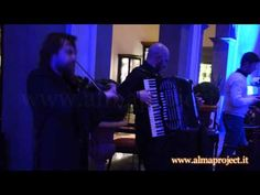 ALMA PROJECT - GS Violin & MM Accordion @ Four Seasons - Florence (Klezmer Band)