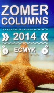Pestzomer  in verhalenbundel Zomercolumns  Ecmyk – juni 2014