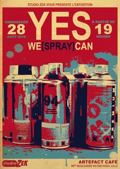 """""""YES WE +SPRAY+ CAN""""  by ALilZeker"""