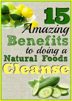 15 Great Reasons to do a short Natural Foods Cleanse at the beginning of each season to detox the body and start the new season with more energy! #cleanse #detox #glutenfreerecipes