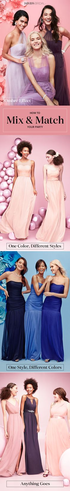 How to mix and match your bridal party! Are you thinking ombre, one color different dress, one dress different colors, or anything goes? The bridesmaid dress options are endless!