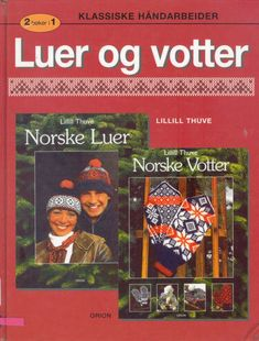 "Photo from album ""Norske Luer - Norske Votter"" on Yandex. Knit Mittens, Mitten Gloves, Knitted Hats, Crochet Hats, Knitting Books, Knitting Charts, Crochet Magazine, Fair Isle Knitting, Views Album"