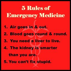 The 5 Rules of Emergency Medicine