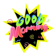 is motion graphics designer, animator and digital media artist specializing in making animated stickers. Good Morning Happy Saturday, Morning Board, Good Morning Texts, Good Morning World, Good Morning Messages, Good Morning Everyone, Good Morning Good Night, Good Morning Quotes, Morning Gif