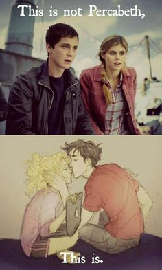 Percy Jackson film Percabeth vs Fan art Percabeth <<< I love Logan Lerman and Alexandra Daddario separately (as in NOT in the PJO movies) but I love this fan art oh my gods Percy Jackson Fanart, Memes Percy Jackson, Arte Percy Jackson, Percy Jackson Books, Annabeth Chase, Mockingjay, Hunger Games, Team Leo, Wise Girl