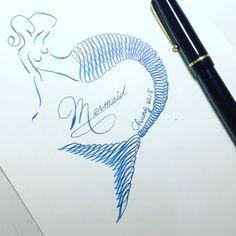 美人魚#英文書法 #calligraphy #插畫#nib #沾水筆 #鋼筆#illustration #draw