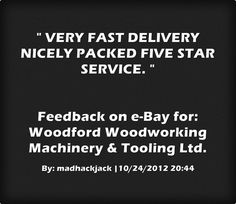 Feedback for woodfordwm on eBay.  VERY FAST DELIVERY NICELY PACKED FIVE STAR SERVICE.  By: madhackjack