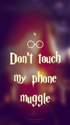 Harry potter, muggle, and wallpaper image Harry Potter Tumblr, Harry Potter World, Harry Potter Bedroom, Harry Potter Facts, Draco Malfoy, Hermione, Harry Potter Lock Screen, Harry Potter Quotes Wallpaper, Dont Touch My Phone Wallpapers
