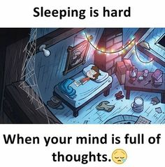 Sleeping is hard When your mind is full of thoughts. Funny Facts, Weird Facts, Funny Jokes, Funny Comedy, Sad Quotes, Book Quotes, Life Quotes, Qoutes, My Feelings For You