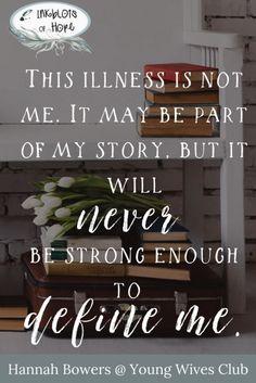 Chronic Illness / identity / God's Story / faith / Christianity / struggles / Inspirational Quotes