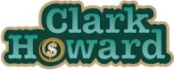 Clarkhoward.com - Official website of The Clark Howard Show. Get the latest consumer news, financial and money saving advice, travel tips and more.