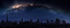 """Stardust - """"Imagination will often carry us to worlds that never were. But without it we go nowhere."""" Carl Sagan  Featured is Dubai's night skyline"""