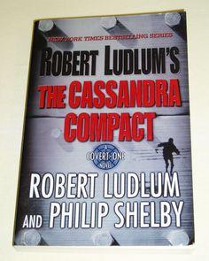 The Cassandra Compact by Robert Ludlum