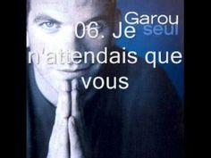 Garou- Seul (Full Album)