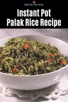 A perfectly delicious and easy palak rice recipe! You'll fall in love with the mild flavors. I have shared stovetop and Instant pot spinach pulao methods. Veg Dinner Recipes, Healthy Indian Recipes, Easy Chinese Recipes, Instant Pot Dinner Recipes, Spicy Recipes, Curry Recipes, Recipe Of Indian Snacks, Veg Food Recipes, Gourmet