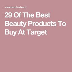 29 Of The Best Beauty Products To Buy At Target