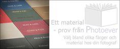 Olika färger på alla material, man kan skriva med laser eller stämpla in text på fotoböckernas pärmar.