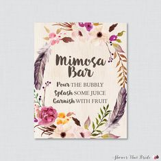 Printable Boho Bridal Shower Mimosa Bar Sign Use our printable mimosa bar sign to decorate your mimosa bar table and let guests know how to