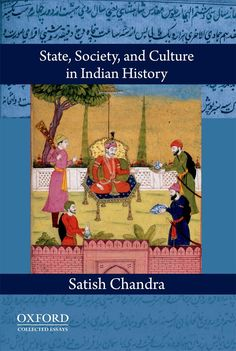 Check out our New Product  State, Society, and Culture in Indian History COD  AUTHOR,  Satish ChandraPublication date, 06.01.2012  Rs.665