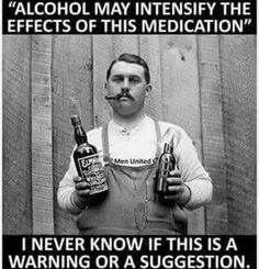 I was told if I drink alcohol I'm going to become very very sick... no alcohol for 8 days ♀️