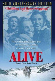 Alive - based on actual events of a rugby team and their will to survive after their plane goes down.
