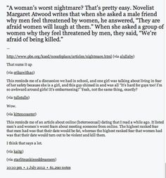 The difference between men's and women's social/dating experiences - Margaret Atwood