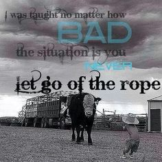 Never let go of the rope