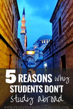 5 Reasons Why Students Don't Study Abroad